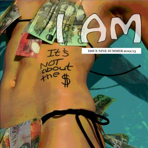 I AM Magazine ISSUE 9 - SUMMER 2012/13