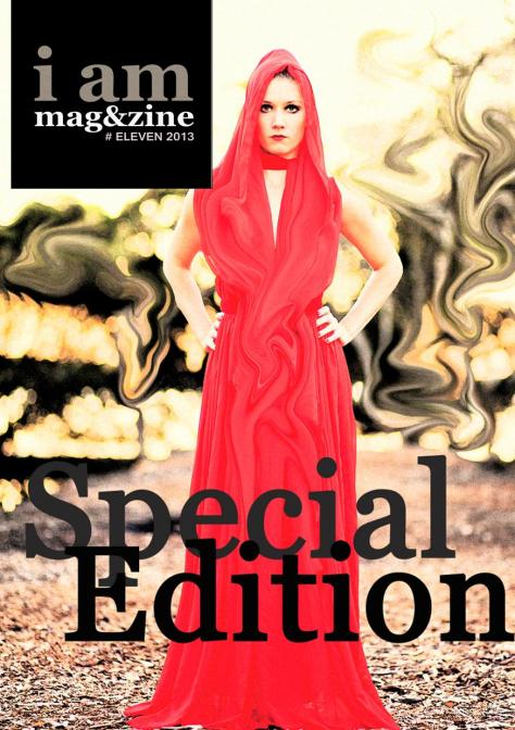 I AM MAGAZINE #ELEVEN SPECIAL EDITION IS LIVE!