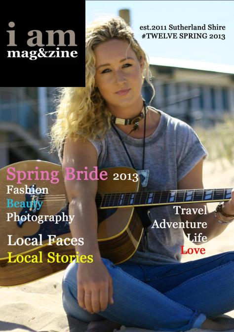 I AM MAGAZINE ISSUE TWELVE SPRING 2013 - IS LIVE!!!